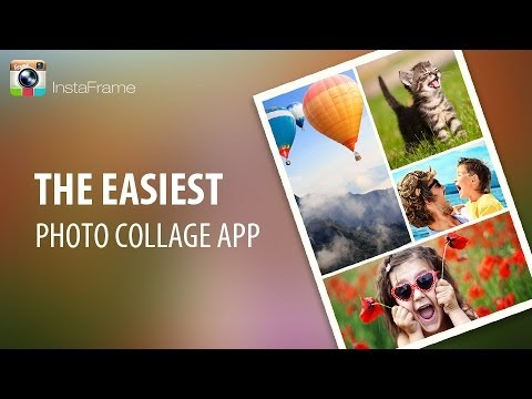 InstaFrame - The Easiest Photo Collage App On Android & iOS (Insta PicFrame)