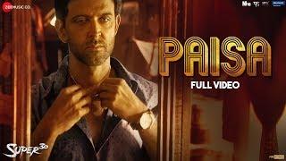 Paisa - Full Video | Super 30