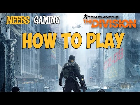 The Division:  How To Play - UCiufyZv8iRPTafTw0D4CvnQ