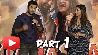 Tamasha Trailer Launch Event UNCUT | Ranbir Kapoor, Deepika Padukone | Part -1