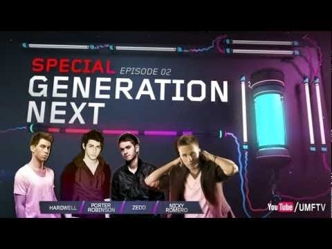 UMF TV Episode 02 - GENERATION NEXT // Hardwell, Porter Robinson, Nicky Romero &amp; Zedd