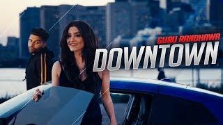 Downtown Guru Randhawa Official Video Song  Downtown launda gehdiyan New Punjabi Songs 2018