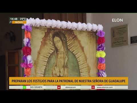 Preparan festejos para la Patronal de Nuestra Señora de Guadalupe