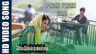 Pichi Pichi Gaa Video Song | Mehbooba