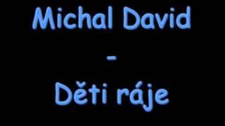 Michal David - Děti ráje
