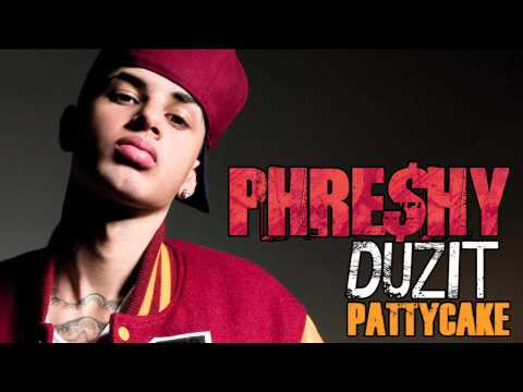 Phreshy Duzit - Pattycake