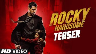 Rocky Handsome Teaser