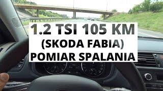 Skoda Fabia 1.2 TSI 105 KM - pomiar spalania