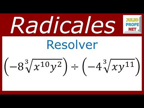 División de radicales del mismo índice