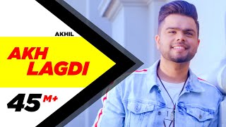 Akh Lagdi (Full Video) | Akhil | Desi Routz | Latest Punjabi Song 2018
