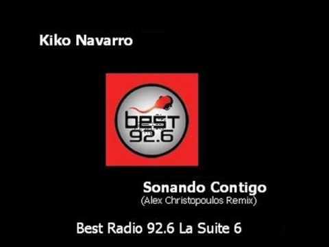 Kiko Navarro - Sonando Contigo - Best Radio 92.6