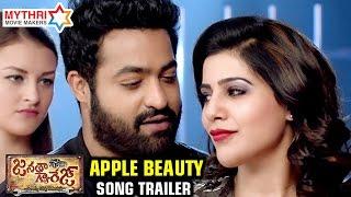 Janatha Garage Telugu Songs   Apple Beauty Song Trailer   Jr NTR   Samantha   Nithya Menen   DSP