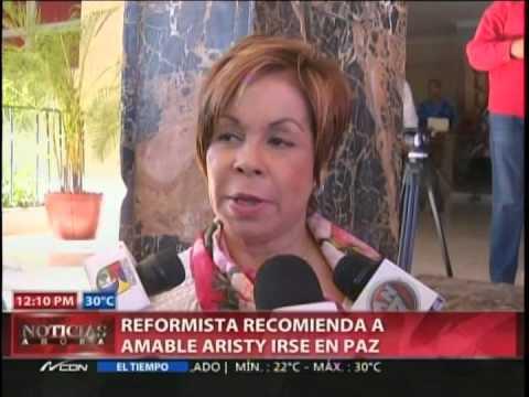 Reformistas recomiendan a Amable Aristy irse…