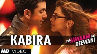 Kabira Yeh Jawaani Hai Deewani Video Song