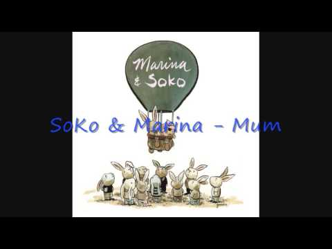 SoKo & Marina - Mum
