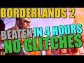 Borderlands 2 Beaten in 4 hours