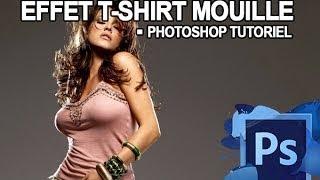 [Photoshop] Tutoriel n°03 : L'effet T-Shirt mouillé