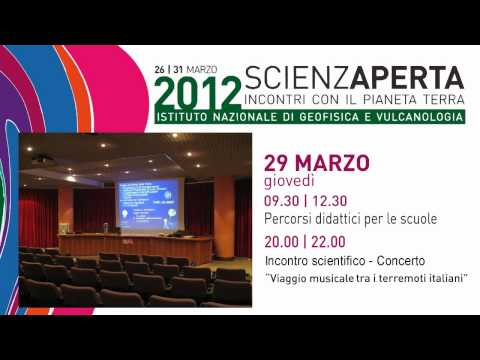 Dal 26 marzo all'INGV parte ScienzAperta 2012