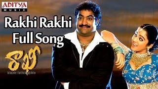 Rakhi Rakhi Full Song || Rakhi