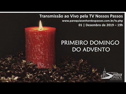 Missa do Primeiro Domingo do Advento - 01/12/2019 - 19h00