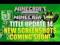 "Minecraft Xbox 360 & PS3: ""Title Update 14"" More Screenshots Coming Soon (4j HINTS!)"