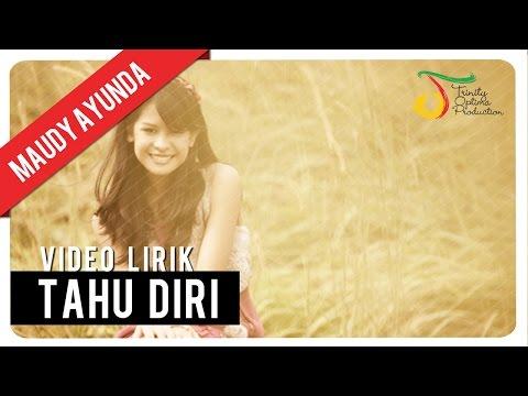 Maudy Ayunda - Tahu Diri | Video Lirik -us2eQqhUxWM