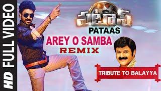 Arey O Samba Remix Full Video Song | Pataas