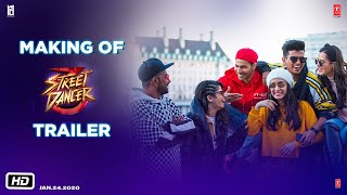 Making of The Trailer: Street Dancer (3D)