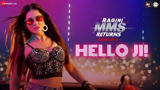 Hello Ji! - Ragini MMS Returns Season 2