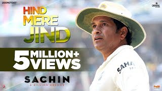 Hind Mere Jind - Sachin A Billion Dreams