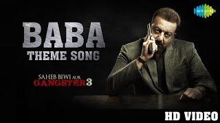 Baba Theme | Saheb Biwi Aur Gangster 3