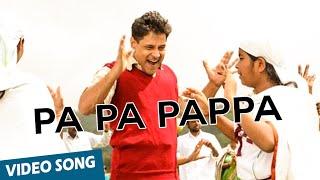 Pa Pa Pappa Song - Nanna