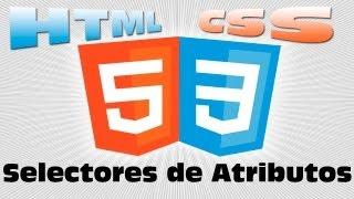 HTML5 y CSS3 - 5 - Selectores de atributos