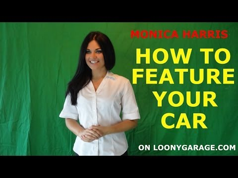 How To Feature Your Car