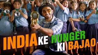 India Ke Hunger Ki Bajao with Ranveer
