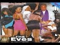 The Eves 1 - Nigerian Nollywood Movies