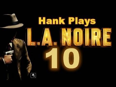 Hank Plays L.A. Noire #10 - Cavanagh's Bar