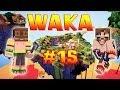 WAKA - Ep. 15 - Chasseurs de Diams - Fanta et Bob dans Minecraft