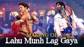 Lahu Munh Lag Gaya Song Making - Ram-leela