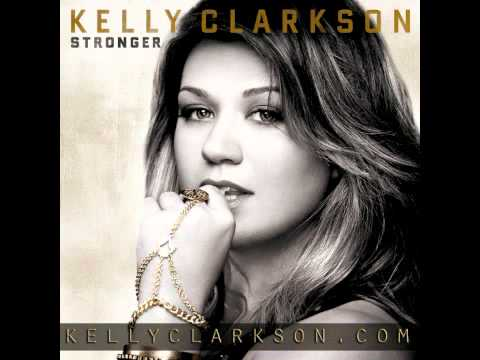 Kelly Clarkson - What Doesn-t Kill You (Stronger)