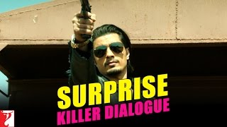 Kill Dil - Killer Dialogue 9 - Surprise