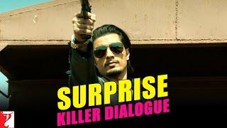 Kill Dil - Killer Dialogue 9 - Surprise