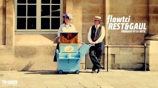 Rest & Gaul - Flowtci