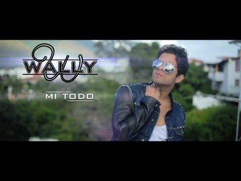 Wally - Mi Todo (Videoclip oficial)