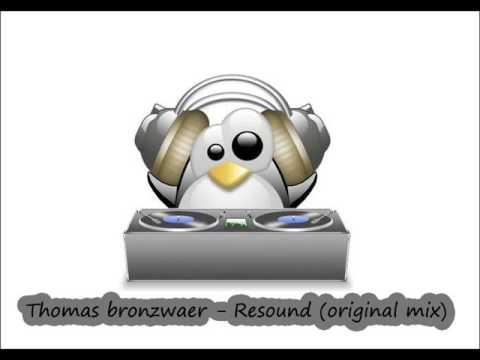 Thomas bronzwaer - Resound (original mix) - UCxHScSiFkzZC6UJQ-WDJ1tw