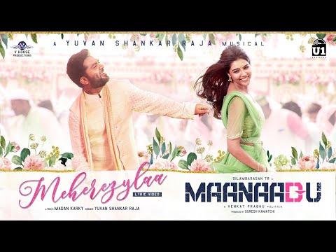 Meherezylaa - Lyric Video | Maanaadu | Silambarasan TR | Yuvan Shankar Raja | Venkat Prabhu