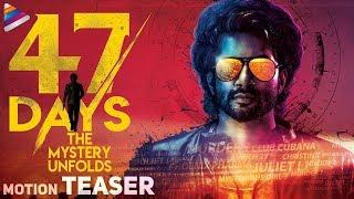 47 Days Movie Motion Teaser