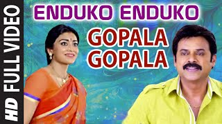 Enduko Enduko Video Song - Gopala Gopala