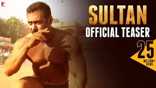 Sultan Official Teaser | Salman Khan | Anushka Sharma