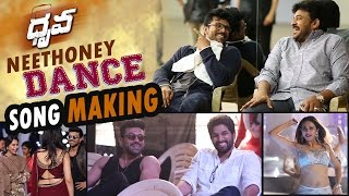 Neethone Dance Song Making - Dhruva